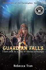 A Guardian Falls (Chronicles of the Coranydas Book 2) Kindle Edition