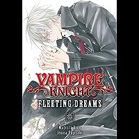 Vampire Knight: Fleeting Dreams (English Edition)