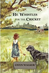 He Whistles for the Cricket Kindle Edition