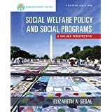 Empowerment Series: Social Welfare Policy and Social Programs, Enhanced: Social Welfare Policy and Social Programs, Updated (