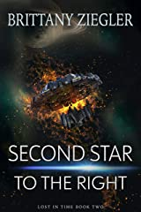 Second Star to the Right (Lost in Time Book 2) Kindle Edition