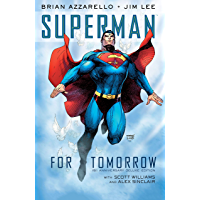 Superman: For Tomorrow 15th Anniversary Deluxe Edition (Superman (1987-2006))