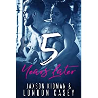 5 Years Later (True Hearts Book 1)
