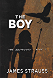 The Boy: The Mastodons (Mastodon Series Book 1)