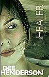 The Healer: 5 (O'Malley)