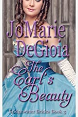 The Earl's Beauty: Bridgewater Brides Series Book 3 Kindle Edition