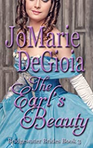 The Earl's Beauty: Bridgewater Brides Series Book 3