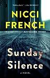 Sunday Silence: A Novel (A Frieda Klein Novel)