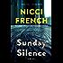Sunday Silence: A Novel (A Frieda Klein Novel Book 7) (English Edition)