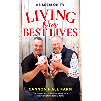 Living Our Best Lives: Cannon Hall Farm