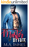Master By Fate: A Puppy Play Romance (The Accidental Master Book 3)