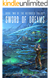 Sword of Dreams (The Reforged Trilogy Book 2)