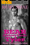 Bear Seeking Bride: Tyler: (BBW Mail Order Bride Paranormal Shape Shifter Romance) (Bear Canyon Brides Book 2)