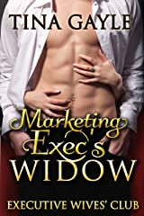 Marketing Exec's Widow (Executive Wives' Club Book 1) Kindle Edition