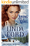 Loving a Rebel: The Preacher's Daughters (Glory, Montana Book 1)