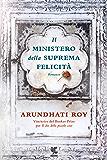 Il ministero della suprema felicità (Italian Edition)
