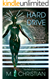 HARD DRIVE: The Best Sci-Fi Erotica of M.Christian