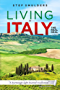 Living in Italy: the Real Deal - Hilarious Expat Adventures