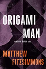 Origami Man (Gibson Vaughn) Kindle Edition