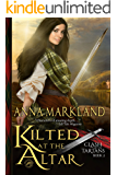 Kilted at the Altar (Clash of the Tartans Book 2) (English Edition)