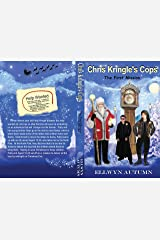 Chris Kringle's Cops: The First Mission