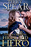 The Accidental Highland Hero (The Highlanders Book 2)