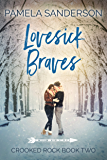 Lovesick Braves (Crooked Rock Book 2)