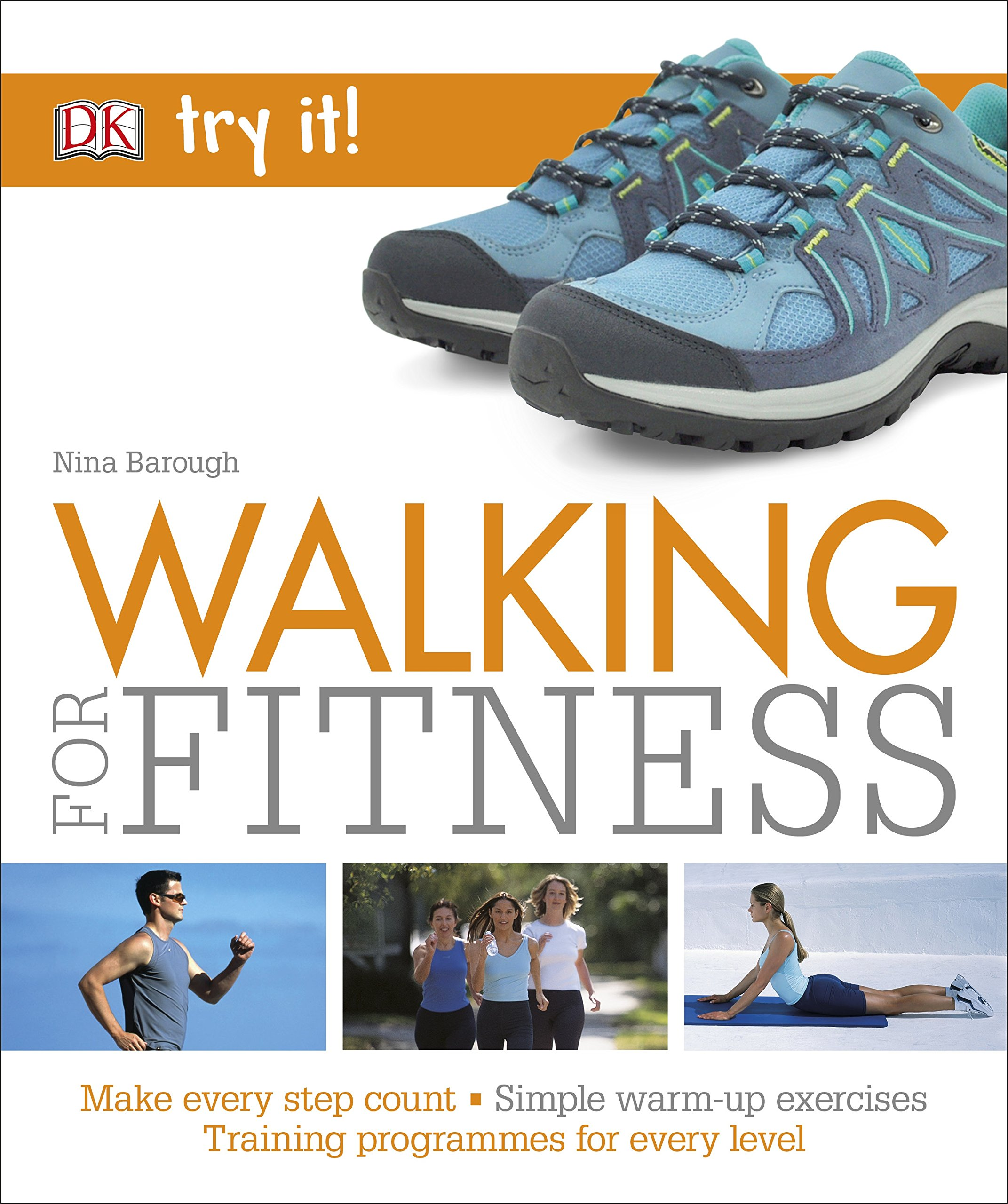 Walking For Fitness: Make every step count (Try It!): Amazon.es ...