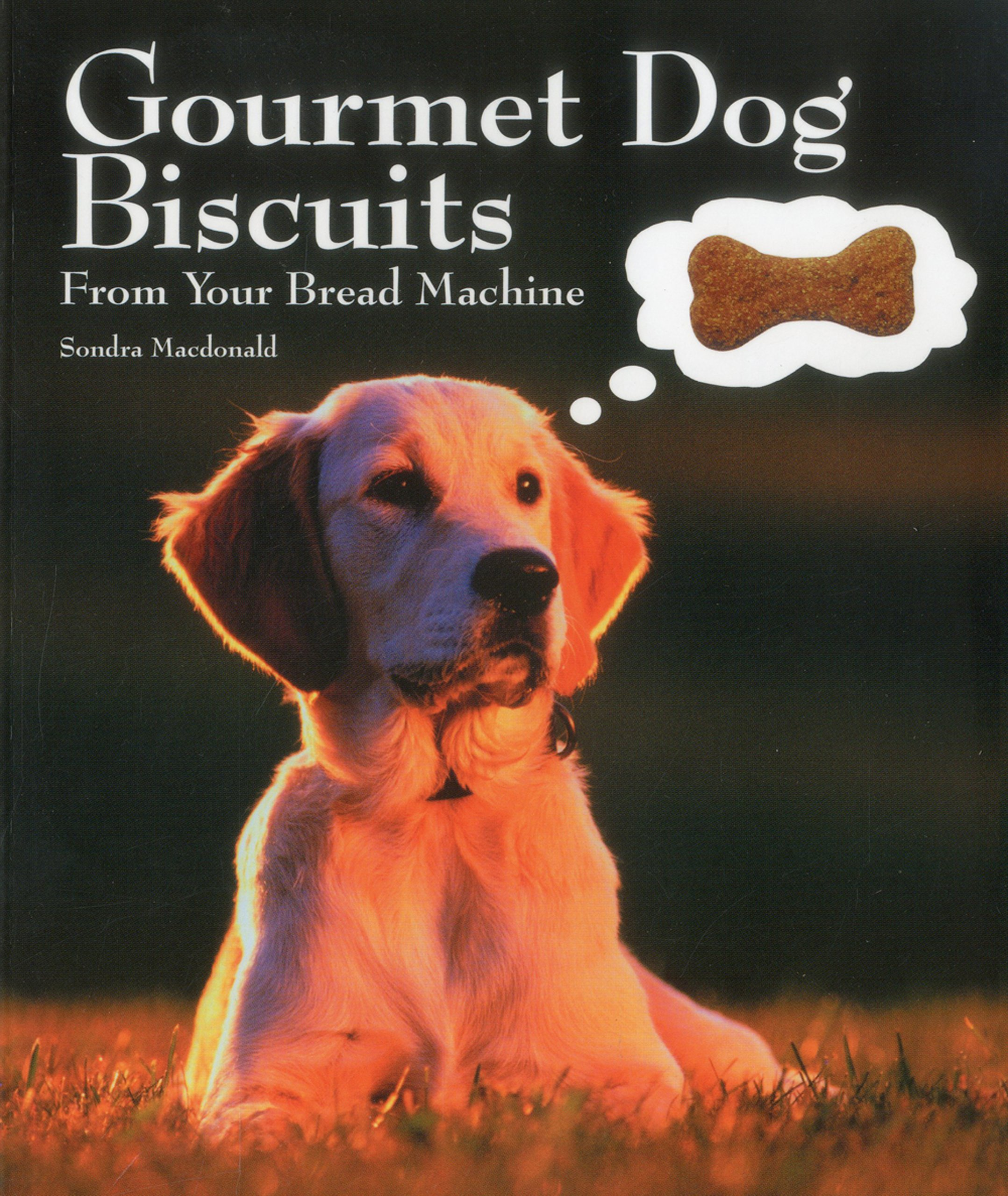 Gourmet Dog Biscuits: From Your Bread Machine