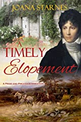 A Timely Elopement: A Pride and Prejudice Variation Kindle Edition