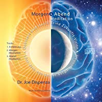 Morgen - und Abendmeditation