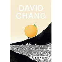 Eat a Peach: A Memoir