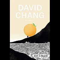 Eat a Peach: A Memoir (English Edition)