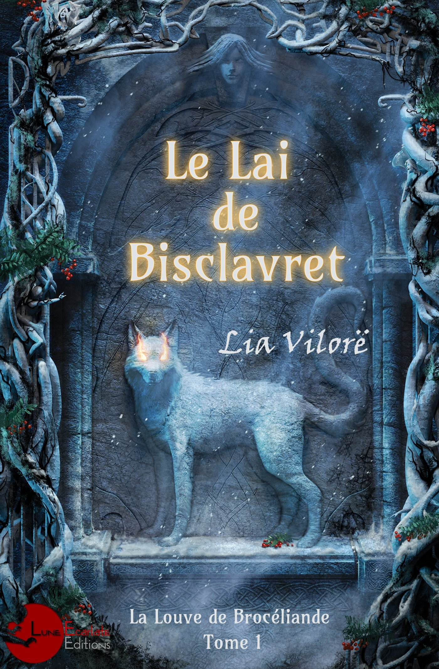 La Louve de Brocéliande Tome 1 - Le Lai de Bisclavret: 9782369761853 ...