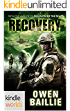 Extinction Cycle: Recovery (Kindle Worlds Novella)