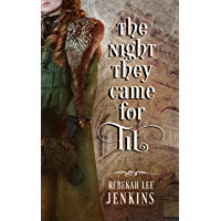 The Night They Came For Til: A fierce midwife battles to protect the life of an unborn child (English Edition)