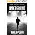 Underground Murmurs: (Akira and Deane Series Book 2)