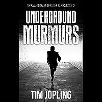Underground Murmurs: (Akira and Deane Series Book 2) (English Edition)
