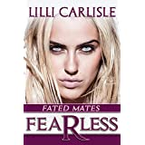 Fearless (Fated Mates Book 5)
