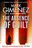 The Absence of Guilt (A. Scott Fenney) (English Edition)