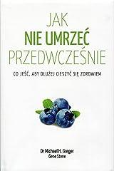 Jak nie umrzec przedwczesnie (Polish Edition) Hardcover