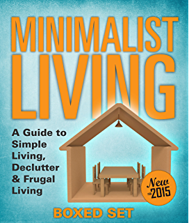 Minimalist Living: A Guide to Simple Living, Declutter & Frugal Living (Speedy Boxed