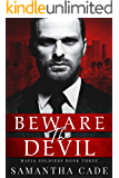 Beware the Devil (Mafia Soldiers Book 3)