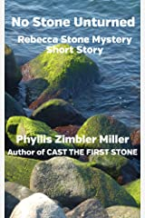 No Stone Unturned: Rebecca Stone Mystery Short Story