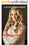 Carrie Underwood: American Beauty