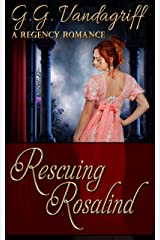 Rescuing Rosalind (Six Rogues and Their Ladies Book 4) Kindle Edition