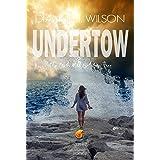Undertow: Sunshine Coast Christian Romantic Suspense book 2