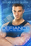 Defiance: Prequel to The Legacy Human (Singularity Series Book 4)
