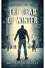Harvest Of Ruin: Dead Of Winter Kindle Edition