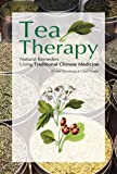 Tea Therapy: Natural Remedies Using Traditional